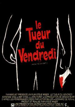 Vendredi 13 - Chapitre 2 : Le Tueur Du Vendredi de Steve Miner - 1981 / Slasher - Horreur
