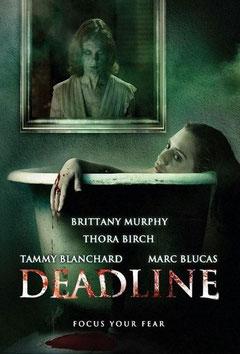 Deadline de Sean McConville - 2009 / Epouvante - Horreur