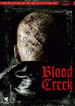 Blood Creek de Joel Schumacher - 2009 / Horreur