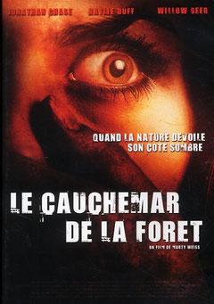 Le Cauchemar De La Forêt (2008)