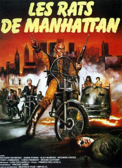 Les Rats De Manhattan de Bruno Mattei & Claudio Fragasso / 1984 - Horreur - Anticipation