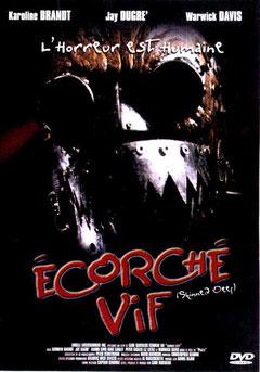 Écorché Vif de Gabriel Bartalos - 2004 / Survival - Horreur