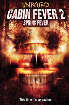 Cabin Fever 2 - Spring Fever de Ti West - 2010