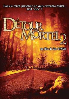 Détour Mortel 2 de Joe Lynch - 2007 / Survival - Horreur
