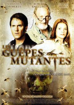 Les Guêpes Mutantes (2007)