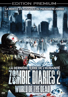 Zombie Diaries 2 - World Of The Dead de Michael Bartlett & Kevin Gates - 2011 / Horreur