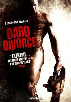 Dard Divorce de Olaf Ittenbach - 2007 / Gore - Horreur