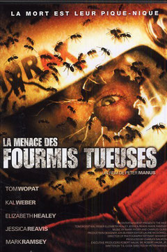 La Menace Des Fourmis Tueuses (2008)