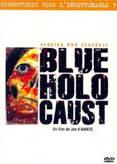 Blue Holocaust de Joe D'Amato - 1979