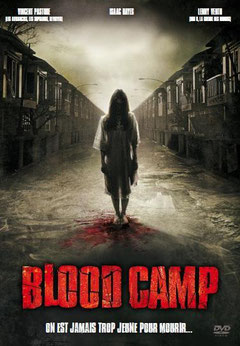 Blood Camp de Robert Hiltzik - 2007 / Slasher - Horreur