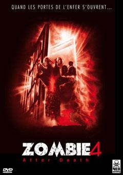 Zombie 4 - After Death de Claudio Frgasso - 1989/ Horreur