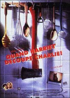 Quand Harriet Découpe Charlie de Thomas Schlamme (1993)