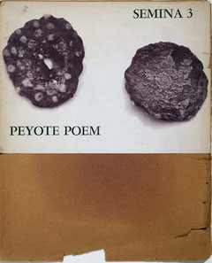 """Peyote Poem"", published by Wallace Berman in his hand-printed art journal Semina # 3 (1958)"