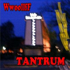 WwoollfF - Tantrum