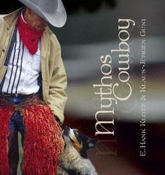 Mythos Cowboy, Westernladen Dahn, Gerhard Kissel, Eberhard Hank Klotz, Longhornranch, Klaus Jürgen Guni