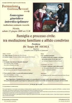 Famiglia e processo civile - Convegno giuridico interdisciplinare - Nicosia, 13 giugno 2009