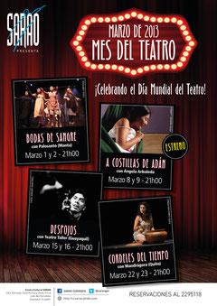 Afiche general del Mes del Teatro en SARAO, con fotos de Amaury Martinez, Christian Perez, Manuel Larrea y Cortesia. Diseño: Eduardo Correa.