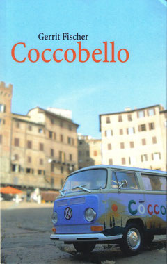 Coccobello, der neue Roman von Gerrit Fischer