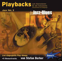 Live eingespielte Playalongs von Stefan Berker - Jazz-Blues!Jazz-Blues