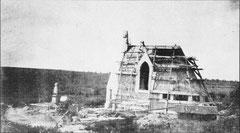 Die Kapelle vor der Fertigstellung