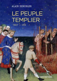 Le Peuple Templier - Alain Demurger