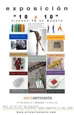 Exhibition 10x10, Gallery ArteArtesania , Soller, Majorca, Spain