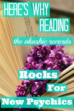 Here's Why Reading the Akashic Records Rocks For New Psychics