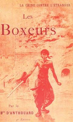 Couverture. Albert-François-Ildefonse d'ANTHOUARD (1861-1944) : La Chine contre l'étranger : Les Boxeurs Plon, Nourrit et Cie, imprimeurs-éditeurs, Paris, 1902, XI-362 pages.