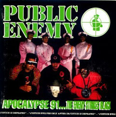 Public Enemy - 1991 / Apocalypse '91...The Enemy Strikes Black