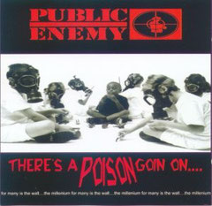 Public Enemy - 1999 / There's A Poison Goin On...