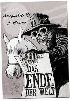 Die auf Papier gedruckte Kutte: Das Ende der Welt
