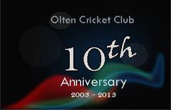Olten Cricket Club 10th Anniversary, 2003 - 2013