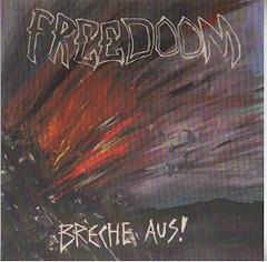 FREEDOM - Breche aus!
