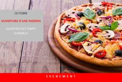 Ouverture d'une pizzeria aux temps durables