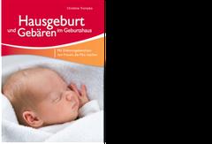 Hausgeburt, Geburt, Geburtshaus, Hebamme, schwanger, Geburt