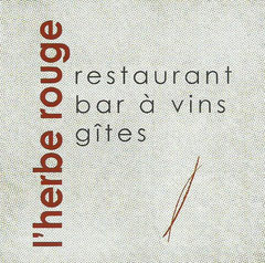 Restaurant - Bar à Vins - Gîtes - l'Herbe Rouge - Cécile Argondico - Le Bourg - 41120 Valaire