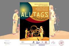 Gestaltung Flyer, Eintrittskarte und Plakat für die Abschlusspräsentation der Alltagsakrobaten im Projekttheater Dresden-Neustadt