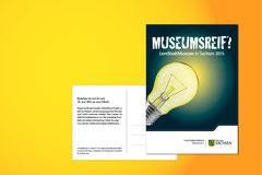 Gestaltung einer Postkarte für das Staatsministerium für Kultus unter Beachtung des Markenhandbuches des Freistaates Sachsen. Projekttittel: Museumsreif? LernStadtMuseum in Sachsen 2015.