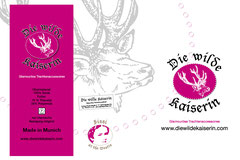 """Logoerstellung, Gestaltung von Kommunikations- und Werbemitteln und Shopbeschilderung für """"Die wilde Kaiserin"""" und den dazugehörigen Shop """"Sissi at the Westin"""""""