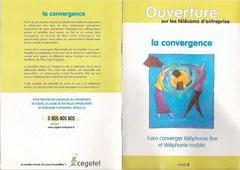 guides Cegetel des télécommunications - n°2 / la convergence <a href=http://cargnelli.jimdo.com/index-des-entreprises/cegetel/guides-cegetel> cliquer ICI pour lire/voir les documents </a>