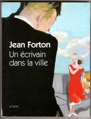 """Catalogue du Festin édité à l'occasion de l'exposition """"Jean Forton, un écrivain dans la ville"""" organisée à Bordeaux en 2000-2001. Cliquez sur l'image pour l'agrandir."""