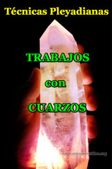 Técnicas pleyadianas con cristales de Cuarzo