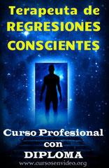 Curso Profesional de TERAPEUTA en REGRESIONES CONSCIENTES