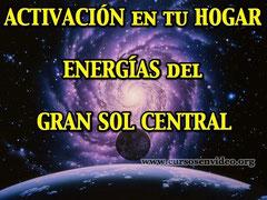 Activación de las Energías del gran SOL Central en tu hogar