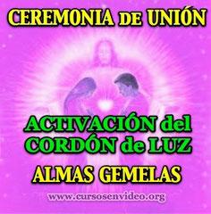 Ceremonia de Unión de ALMAS GEMELAS