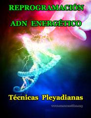 Reprogramación pleyadiana en tu ADN energético
