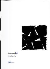 TONNERRE (S)  Serge Fauchier éditions Voix - Richard Meyer