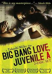 A BIG BANG LOVE : JUVENILE, de Takashi Miike • Eisei Gekijo - 2006 - Japon • Laboratoire de sous-titrage: LVT • Co-adaptatrice: Ryoko Hagiwara