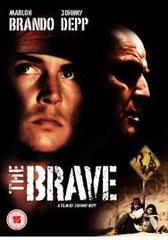 THE BRAVE, de Johnny Depp • scénario : Paul McCudden • Jeremy Thomas Productions - 1997 - USA • scénario traduit pour CIBY 2000