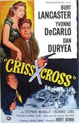 CRISS CROSS (POUR TOI J'AI TUÉ), de Robert Siodmak • Universal - 1949 - USA • Laboratoire de sous-titrage : TITRA-TVS
